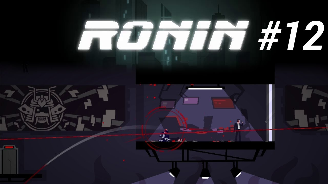 Embedded thumbnail for Let's Play Ronin - Part 12