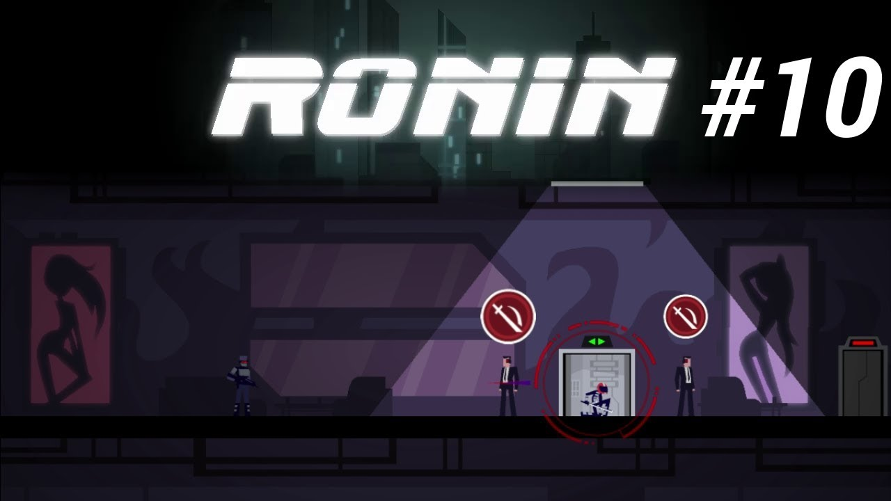 Embedded thumbnail for Let's Play Ronin - Part 10