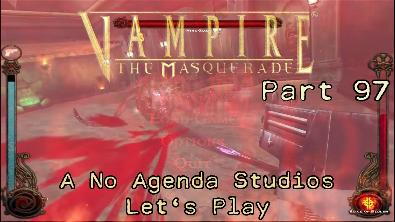Embedded thumbnail for Let's Play Vampire the Masquerade: Bloodlines - Part Ninety-Seven - The Fall of the Ming Dynasty Part One