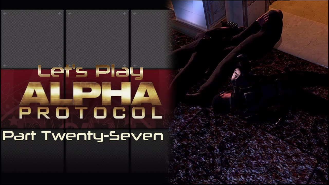 Embedded thumbnail for Let's Play Alpha Protocol - Part Twenty-Seven - Chunking
