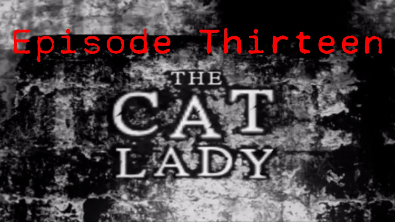 Embedded thumbnail for The Cat Lady - Episode Thirteen - Intro to Logic