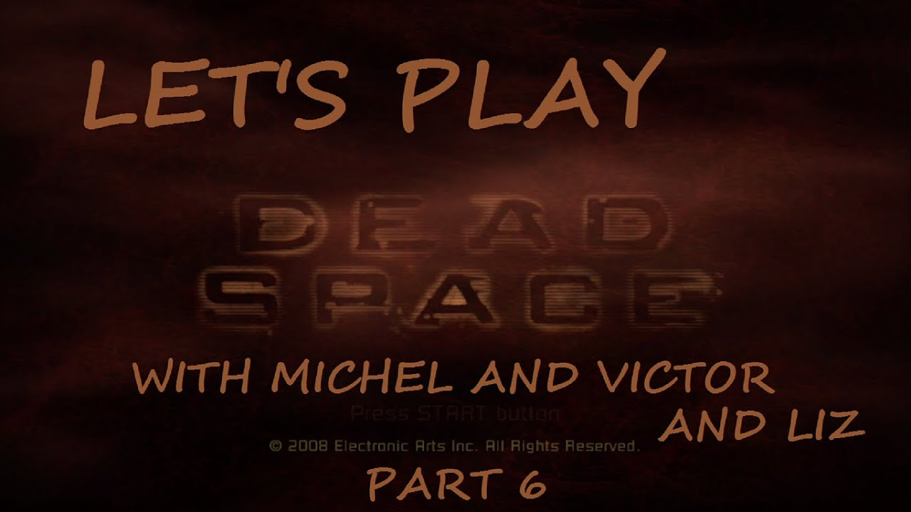 Embedded thumbnail for Let's Play Dead Space Part 6: Chapter 2 End