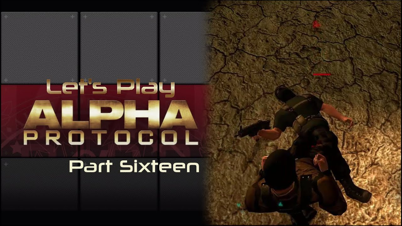 Embedded thumbnail for Let's Play Alpha Protocol - Part Sixteen - The Lock