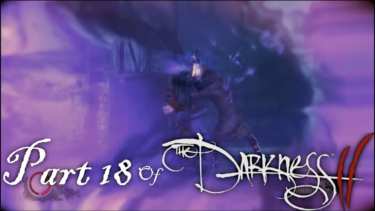 Embedded thumbnail for Part 18 of The Darkness II