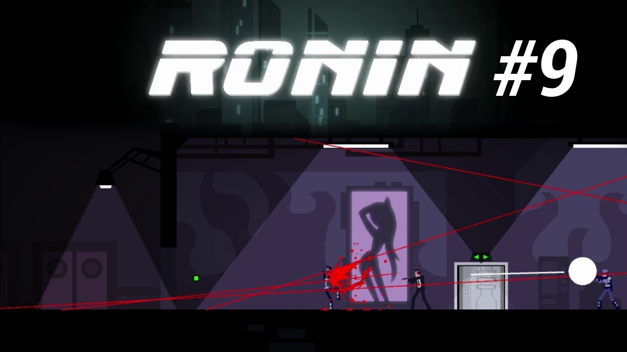 Embedded thumbnail for Let's Play Ronin - Part 9