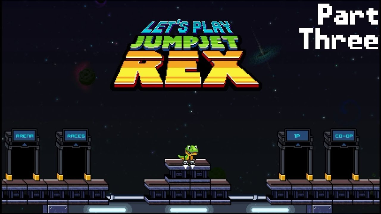 Embedded thumbnail for Let's Play Jump Jet Rex - Part Three