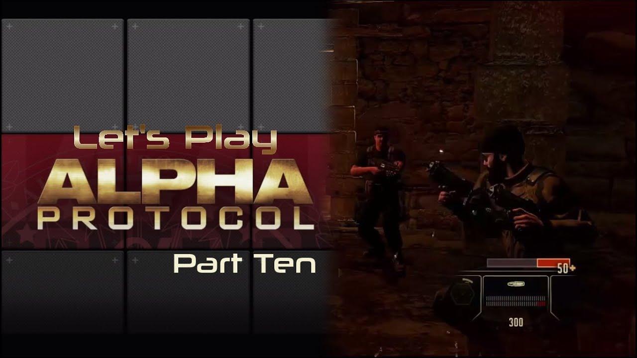 Embedded thumbnail for Let's Play Alpha Protocol - Part Ten - They Got Shotguns