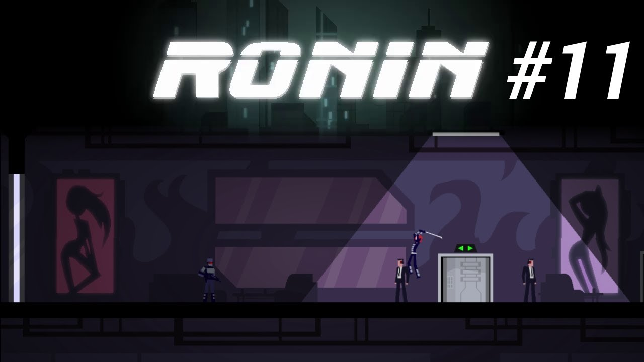 Embedded thumbnail for Let's Play Ronin - Part 11