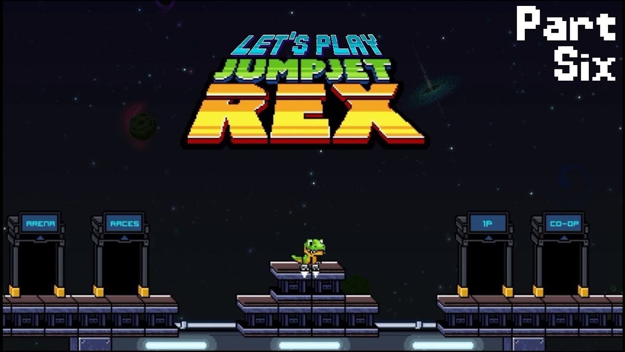 Embedded thumbnail for Let's Play JumpJet Rex - Part Six