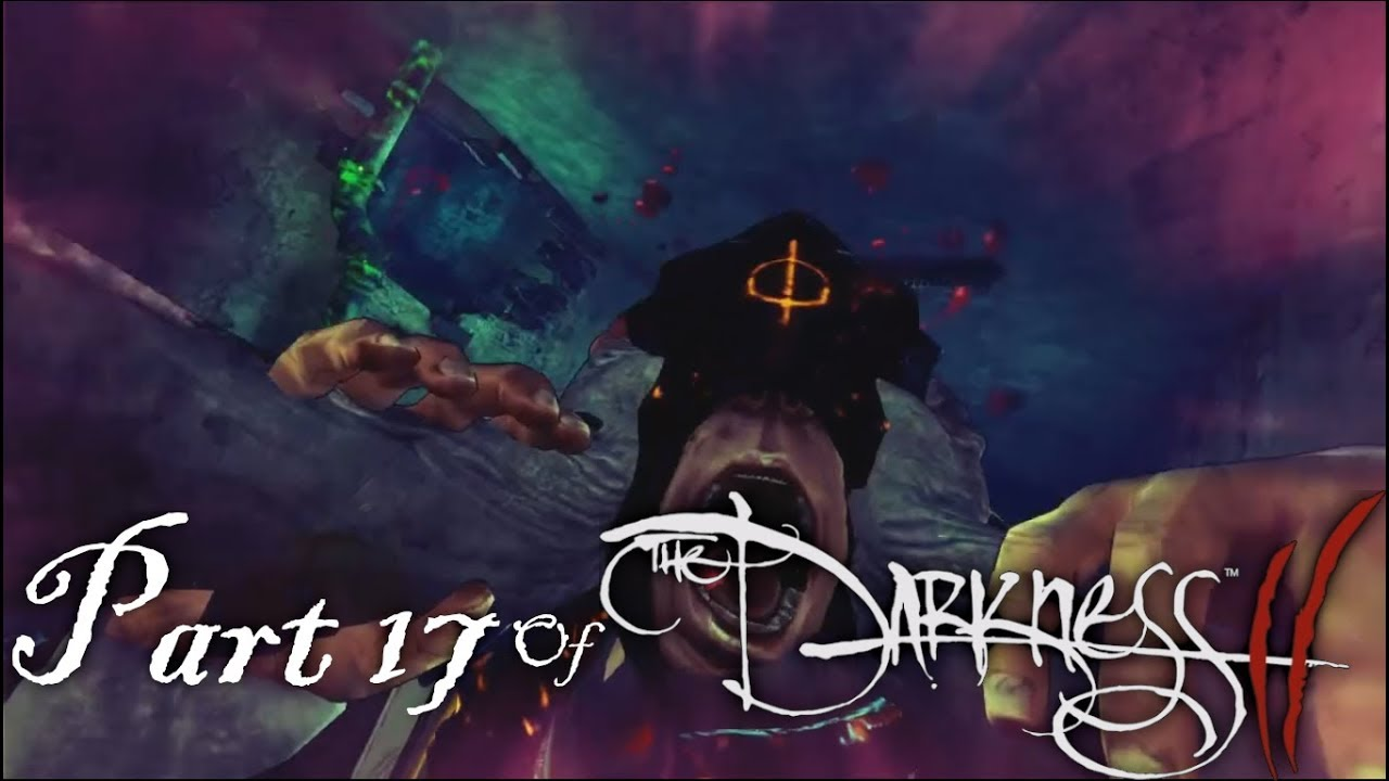 Embedded thumbnail for Part 17 of The Darkness II