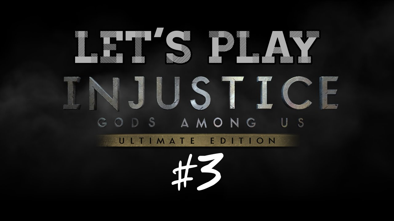 Embedded thumbnail for Let's Play Injustice: Gods Among Us Part Three