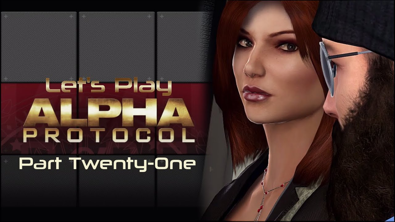 Embedded thumbnail for Let's Play Alpha Protocol - Part Twenty-One - Exposition Dump
