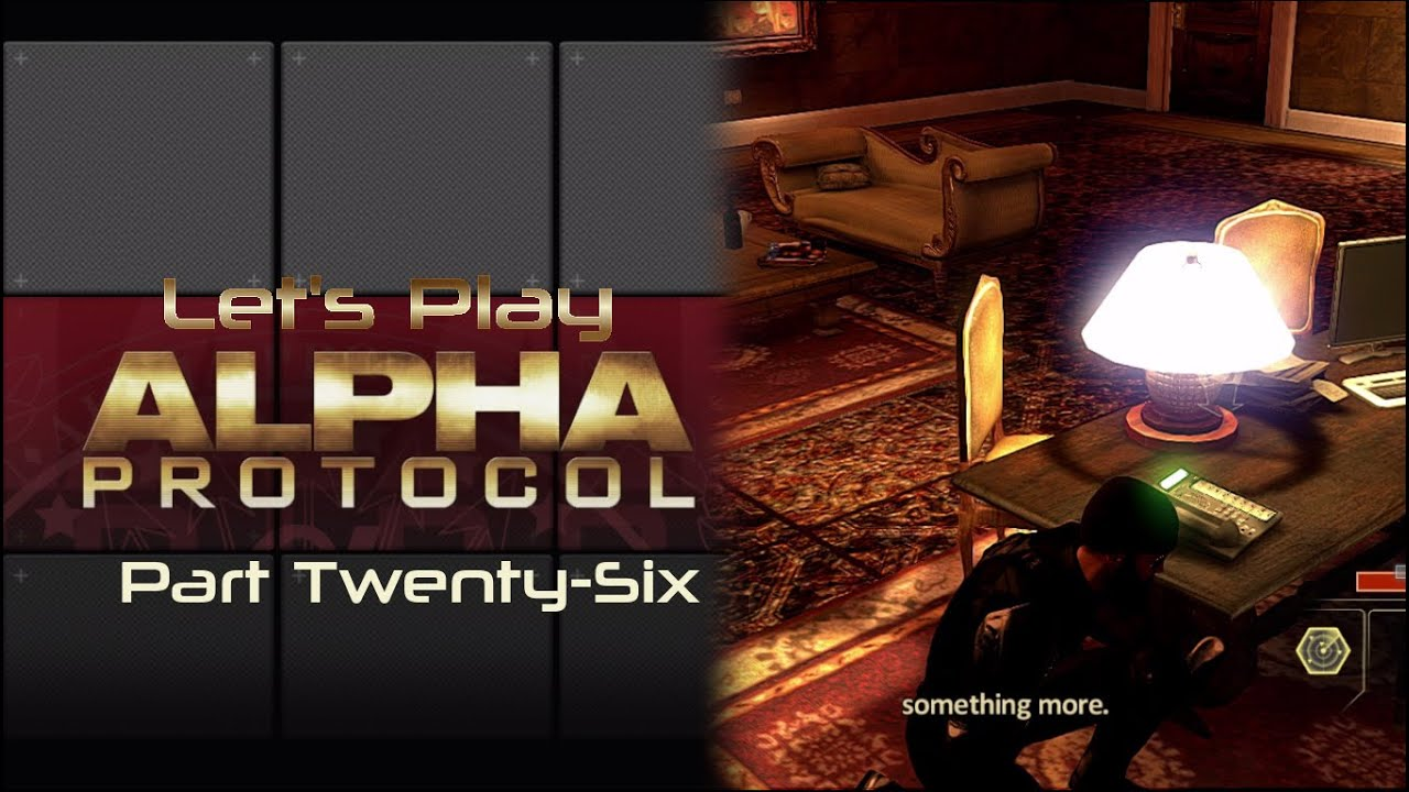 Embedded thumbnail for Let's Play Alpha Protocol - Part Twenty-Six - Intel?