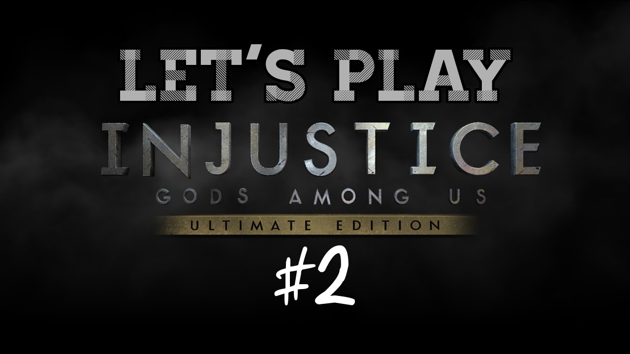 Embedded thumbnail for Let's Play Injustice: Gods Among Us Part Two