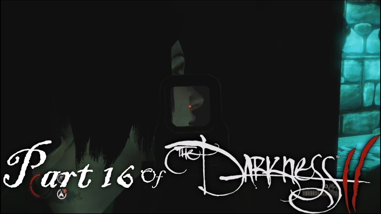 Embedded thumbnail for Part 16 of The Darkness II